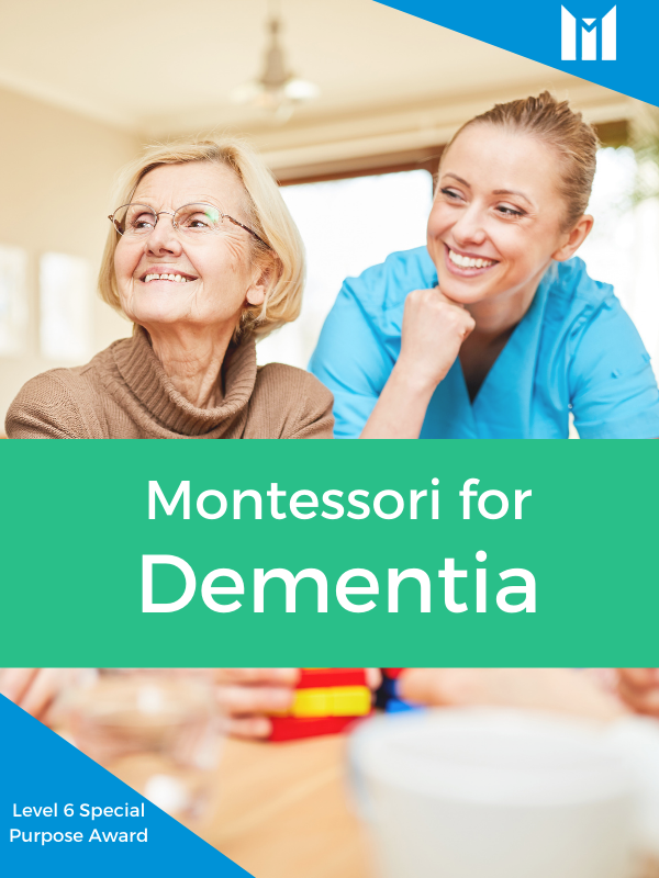 Montessori Education for Dementia: Bringing Joy and Purpose into Care